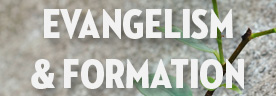 Evangelism and Formation