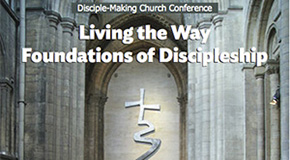 Living the Way: Foundations of Discipleship