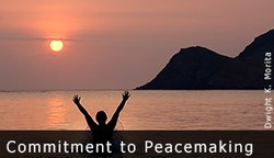 commitment to peacemaking