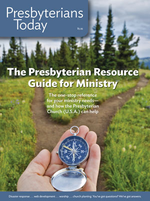 Presbyterians Today Resource Guide for Ministry