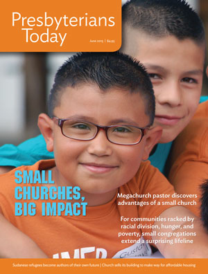 Presbyterians Today Small Churches Issue June 2015