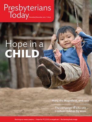 Presbyterians Today Hope in a child November/December 2015