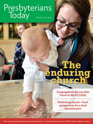 Presbyterians Today Enduring Church Issue