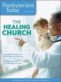 Presbyterians Today Healthcare Issue