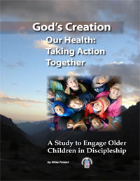 God's Creation - Our Health: Taking Action Together
