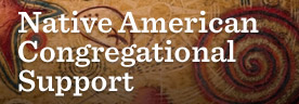Native American Congregational Support